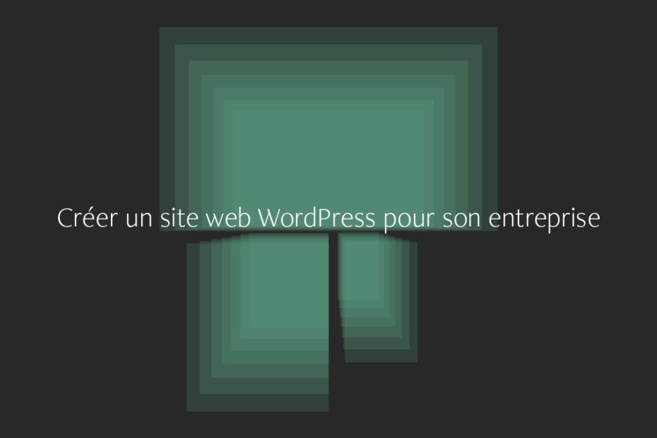 Création site internet WordPress pour son entreprise à Nantes