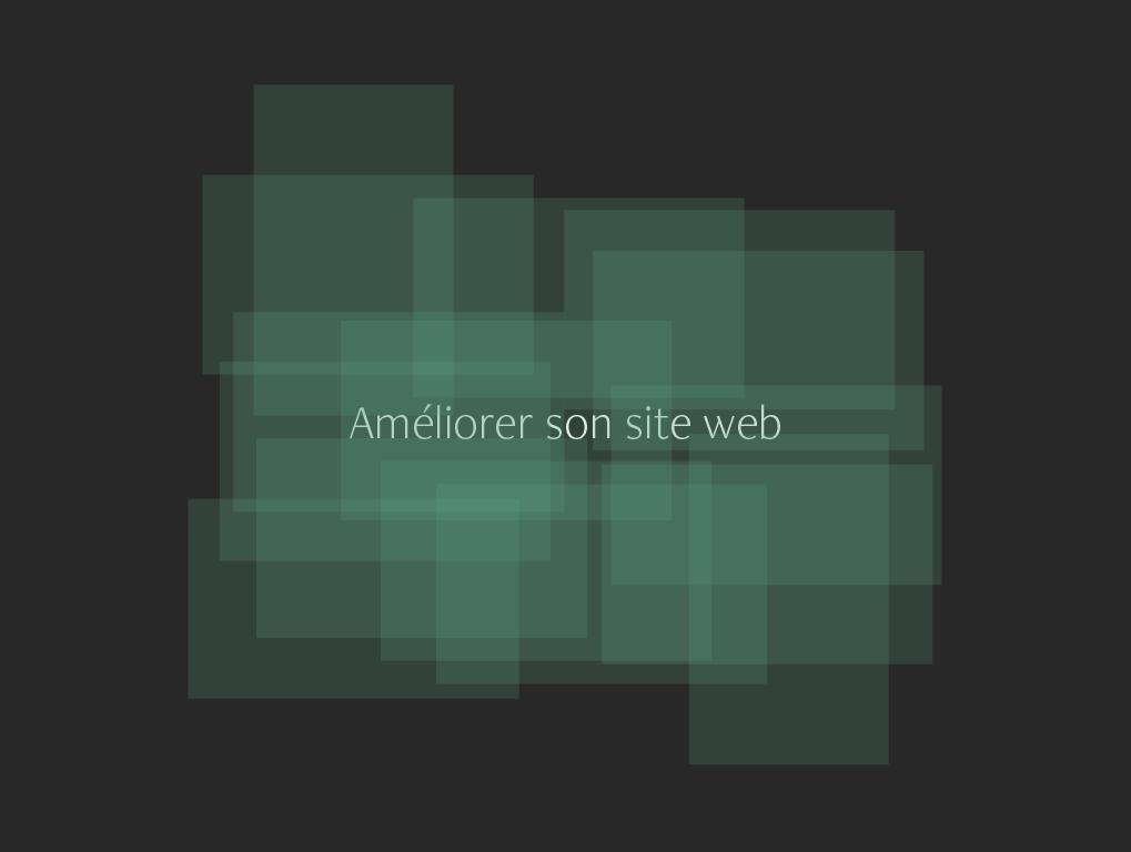 Améliorer un site web